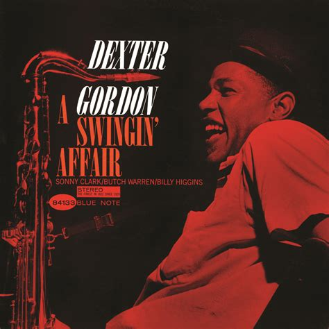 a swinging affair dexter gordon a swingin affair remastered 2015 in high