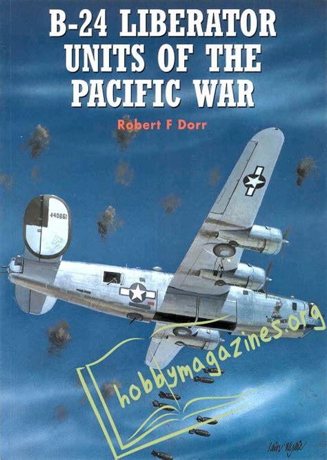 b 24 liberator units of combat aircraft book series