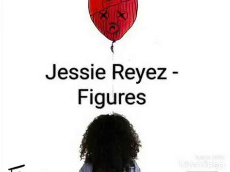 figure lyrics reyez figures lyrics