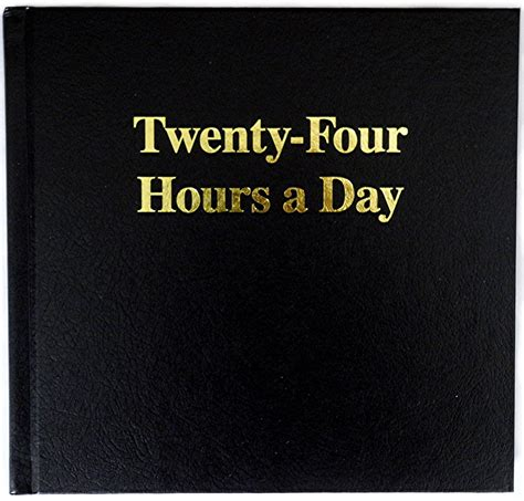 Aa Twenty Four Hours A Day Large Print Book I Recoveryshop
