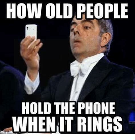 Funny Old People Meme - 25 best memes about hold the phone hold the phone memes