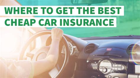 Cheap Car Insurance by Where To Get The Best Cheap Car Insurance Gobankingrates