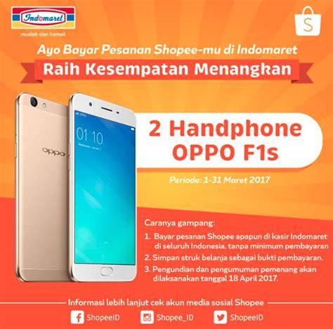 Smartwatch Di Shopee info lomba promo bayar pesanan shopee di indomaret berhadiah 2 smartphone oppo f1s lomba asia