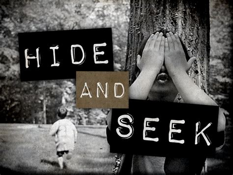 hide and seek hide and seek with god flowing faith