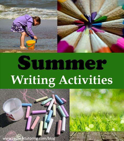 summer blog writing away with blog summer writing activities rachel k tutoring blog