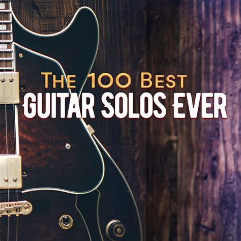 learn great guitar solos top 100 guitar solos udiscover