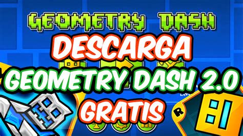 geometry dash full version for free 2 0 descargar geometry dash 2 0 gratis para pc full sin