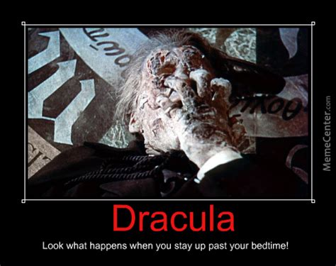 dracula 58 demotivational meme by therani meme center
