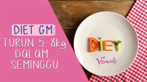 Diet Tanpa Rasa Lapar diet gm turun 5 8 kg dalam seminggu tanpa rasa lapar
