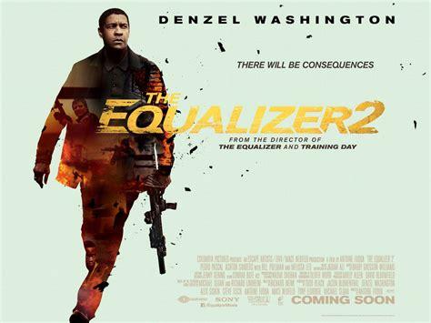 denzel washington the equalizer 2 the equalizer 2 denzel washington est de retour pour se