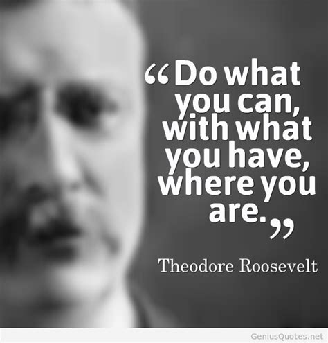 theodore roosevelt quotes quotes from theodore roosevelt