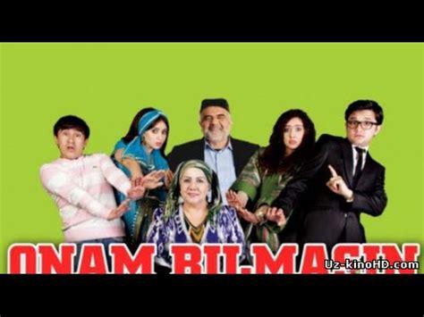 Uzbek Kino 2016 Armonim Youtube | onam bilsun uzbek kino 2016 youtube