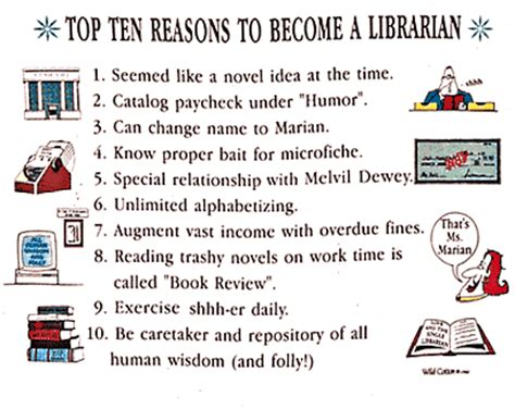 10 Reasons Why Being A Is Great by Top 10 Reasons To Be A Librarian
