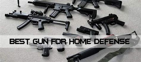 best gun for home defense self sufficiency