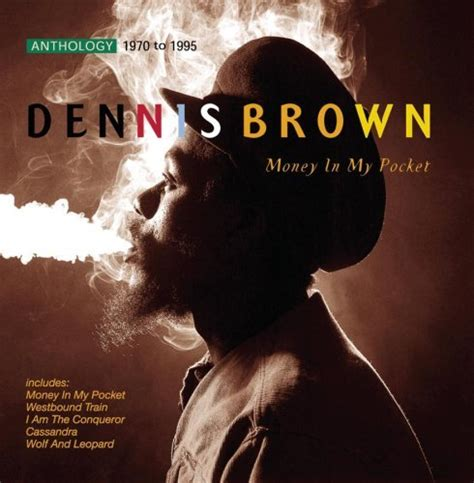 No Money Man Can Win My Love Lyrics - dennis brown money in my pocket lyrics genius lyrics