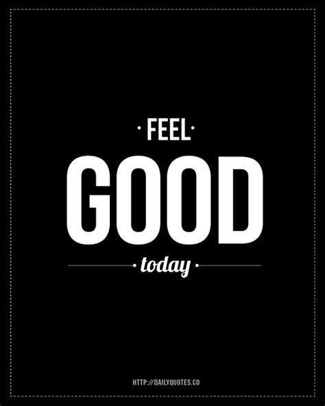 feeling good feeling good quotes for facebook quotesgram