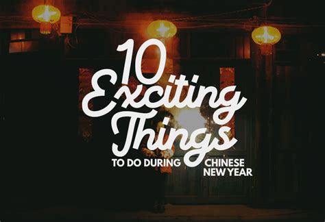 what to do during new year 10 exciting things to do during new year johor now