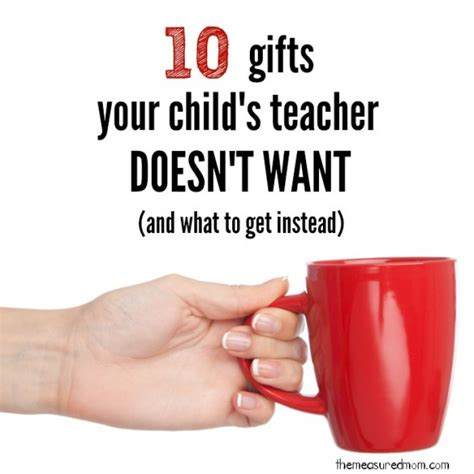 gifts for teachers what to buy and what to avoid the