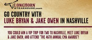 Longhorn Steakhouse Sweepstakes - go country with luke bryan and jake owen in nashville sweepstakes win a trip to the
