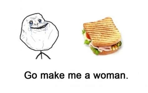 Make Me A Sandwich Meme - image 411403 make me a sandwich know your meme