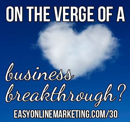 business breakthrough 30 days of loa are you on the verge of a business