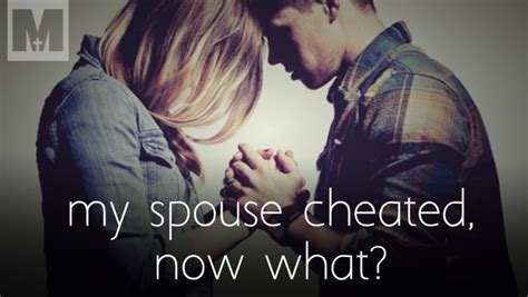 my husband cheated on me now what healing after my my spouse cheated now what