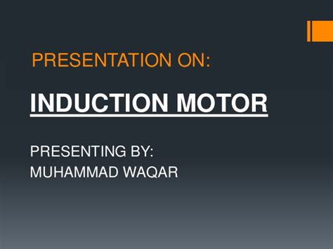 induction motor ppt presentation on induction motor