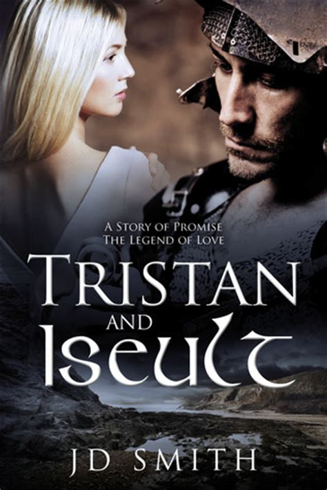 Tristan And Isolde 2006 Review And Trailer by Tristan And Iseult By J D Smith Reviews Discussion