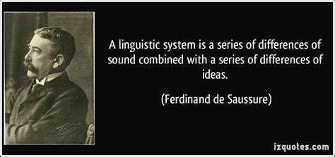 biography of ferdinand de saussure ferdinand de saussure s quotes famous and not much