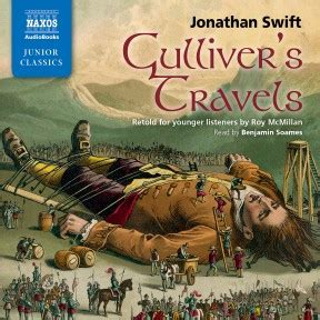 gullivers travels the great gulliver s travels retold for younger listeners abridged naxos audiobooks