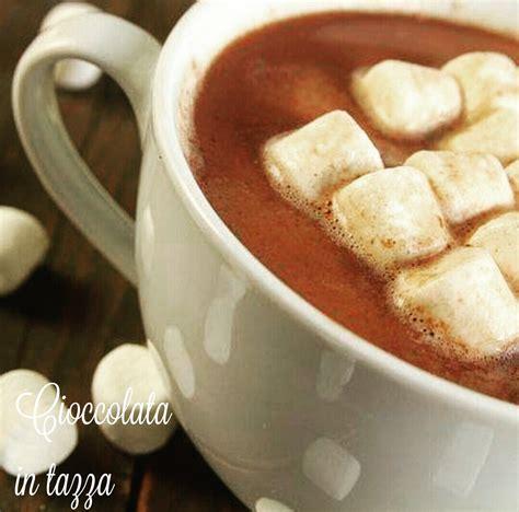 cioccolata in tazza fatta in casa come preparare la cioccolata in tazza fatta in casa