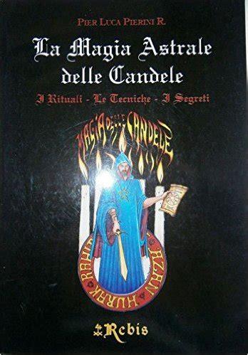 magia candele la magia astrale delle candele libreria esoterica perugia