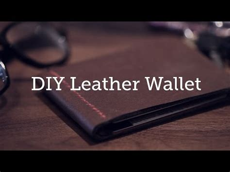 How To Make A Handmade Wallet - how to make a leather wallet