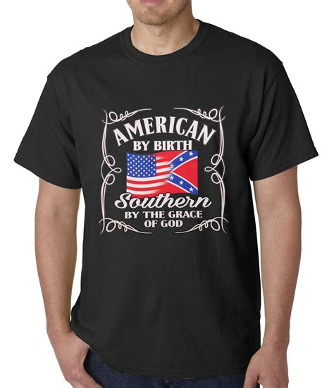 american by birth southern by grace of god mens t shirt