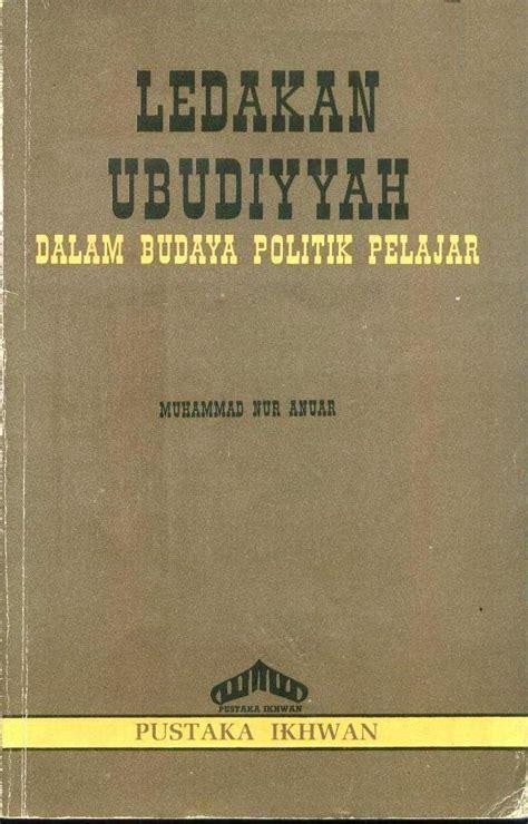 Pengantar Analisa Politik the reading malaysia ledakan ubudiyyah dalam budaya