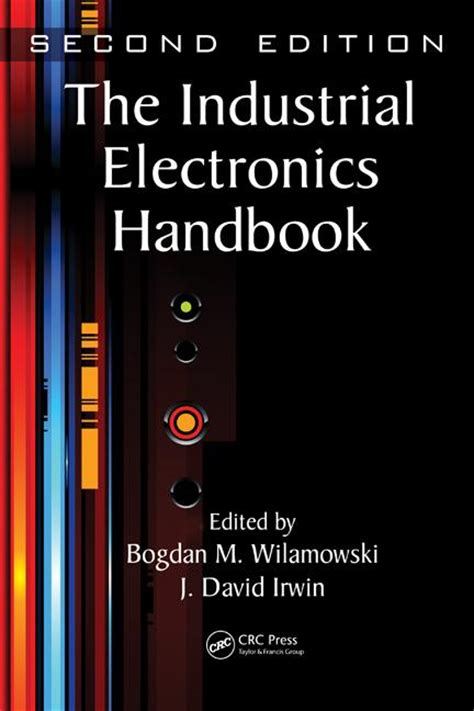 the electronic packaging handbook electronics handbook series books the industrial electronics handbook second edition five