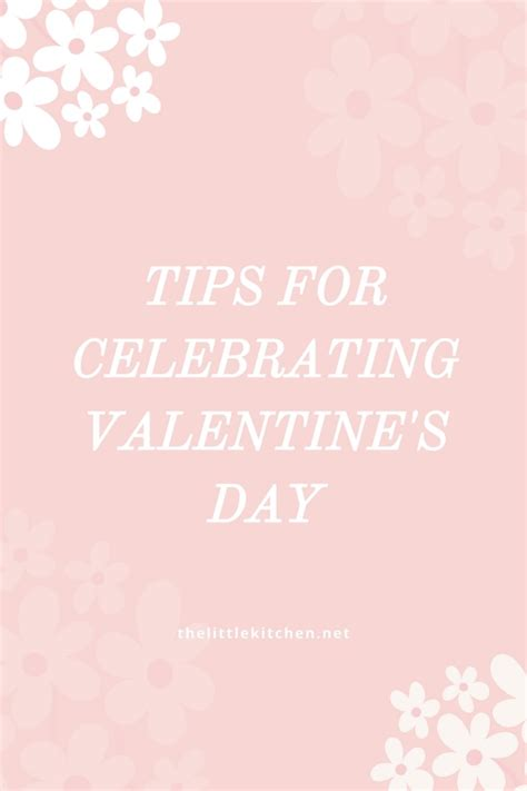 Valentine S Day Giveaway - tips for celebrating valentine s day giveaway the little kitchen
