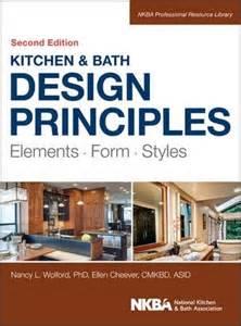 principles of kitchen design kitchen and bath design principles ellen cheever 9781118715680