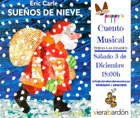 sueos de nieve cuento musical quot sue 241 os de nieve quot actividades infantiles en gij 243 n xix 243 n asturias