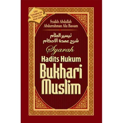 Hadist Shahih Al Jamius Muslim buku syarah hadits hukum bukhari muslim
