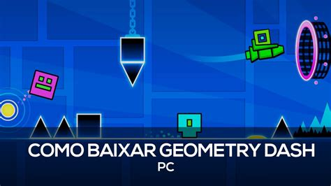 geometry dash full version baixar como baixar geometry dash vers 227 o steam pc youtube