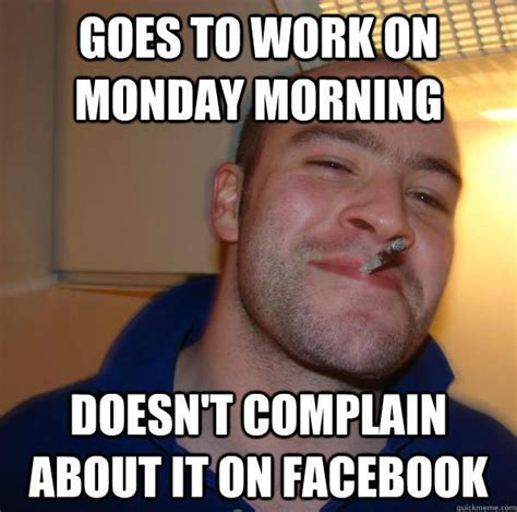 Monday Work Meme - monday work meme www pixshark com images galleries