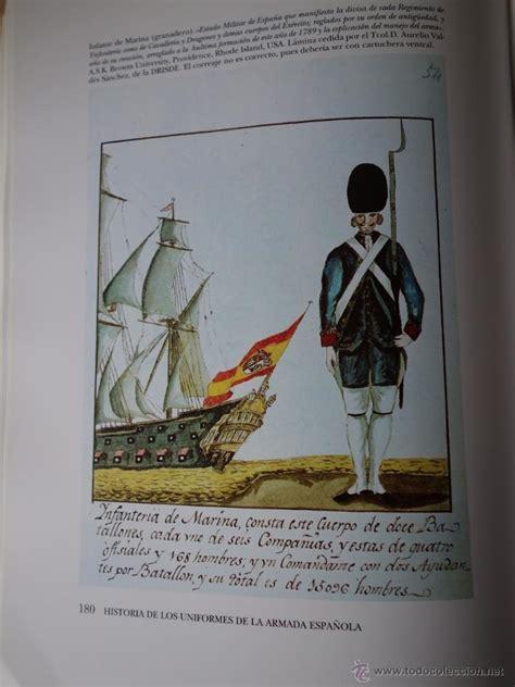 libro armas y uniformes de historia de los uniformes de la armada espa 241 ola comprar libros antiguos y literatura militar