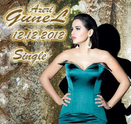 azeri gunel divane 2012 azeri g 252 nel 2012 single alb 252 m indir alb 252 m mp3