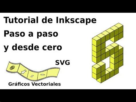tutorial de inkscape tutorial de inkscape paso a paso y desde cero 5 youtube
