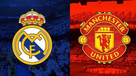 imagenes del real madrid hoy juega papa real madrid vs manchester united hoy horario y canal de