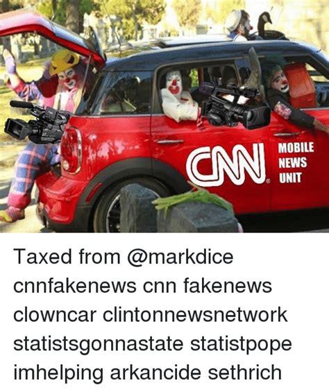 cnn mobile cnn mobile news unit taxed from cnnfakenews cnn fakenews