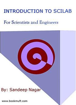 introduction to scilab for engineers and scientists books introduction to scilab for scientists and engineers pdf