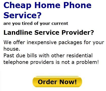 are you looking for cheap home phone service in your area