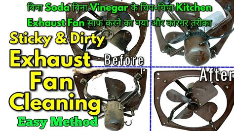 how to clean kitchen exhaust fan mesh sticky and dirty exhaust fan cleaning how to clean